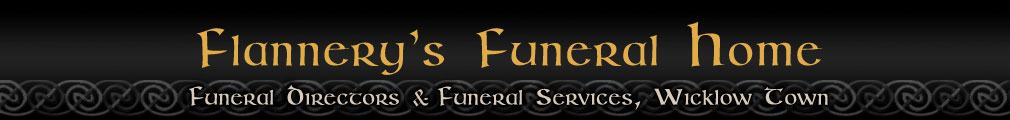 Flannery Funeral Services - Funeral Directors (Undertakers) & Funeral Home in Wicklow Town